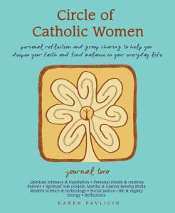 Circle of Catholic Women Journal Two by Karen Pavlicin