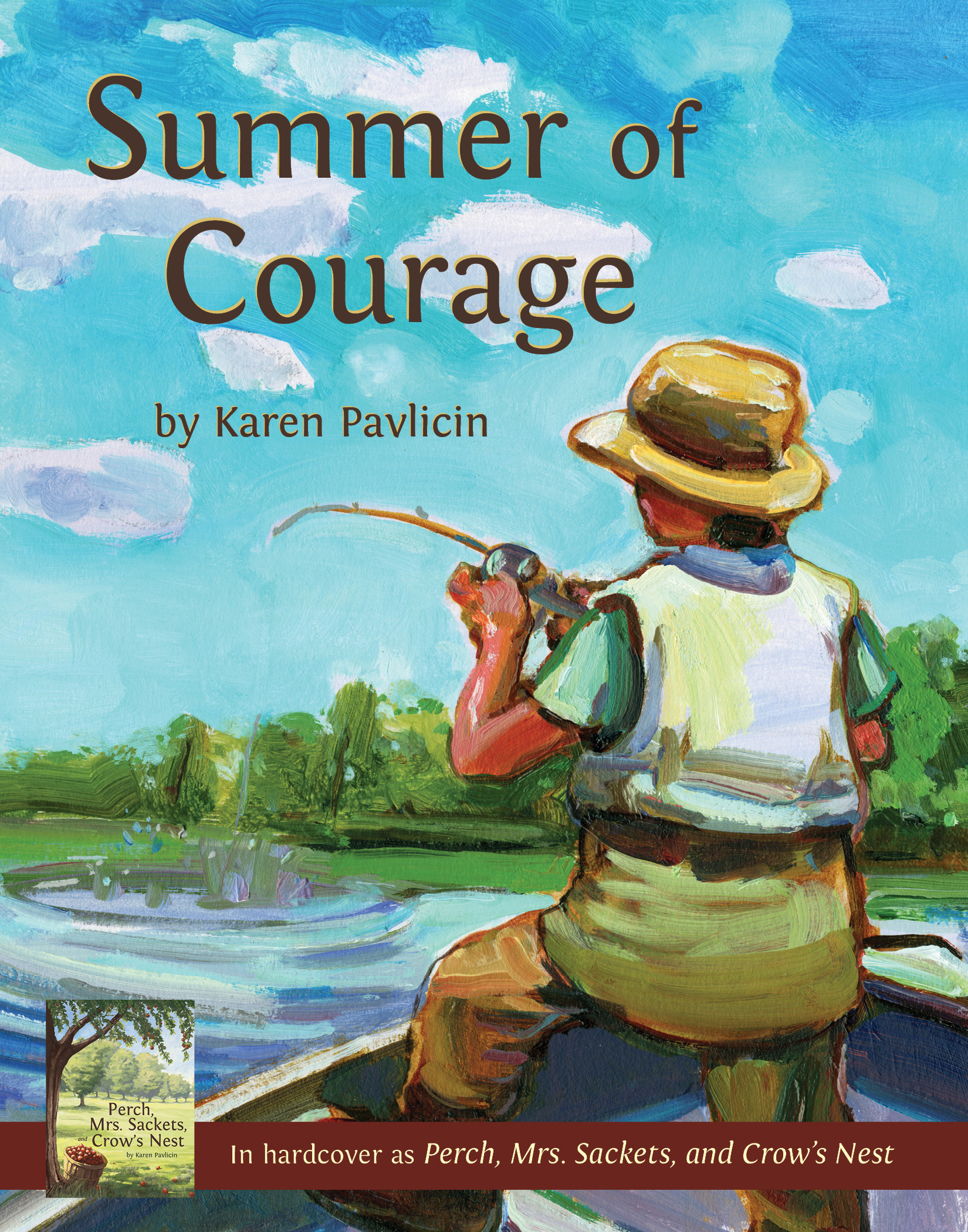 Summer of Courage by Karen Pavlicin